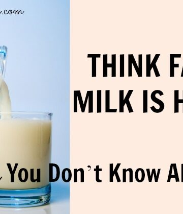 Think Fat Free Milk is HEALTHY? Think AGAIN! 6 things you don't know about skim   nutritionallywealthy.com