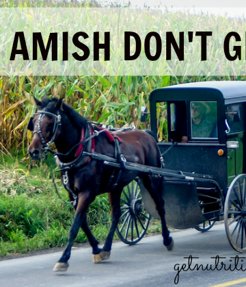 Why the Amish don't get sick   nutritionallywealthy.com
