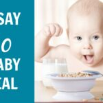Stop feeding your baby cereal | nutritionallywealthy.com