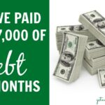 How We Paid Off More Than $27,000 of Debt in 6 Months | nutritionallywealthy.com