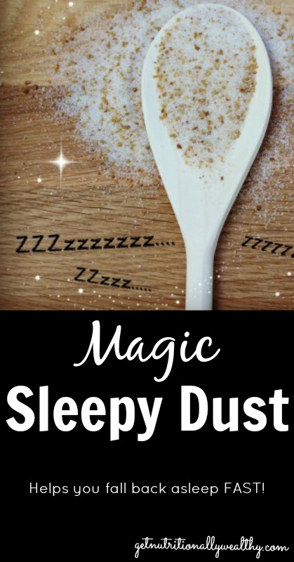 "Can't Fall Back Asleep? ""Sleepy Dust""—An Unconventional Nutritional Remedy for Insomnia 
