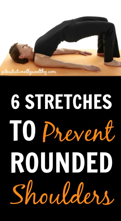 6 Stretches to Prevent Rounded Shoulders - Nutritionally ...