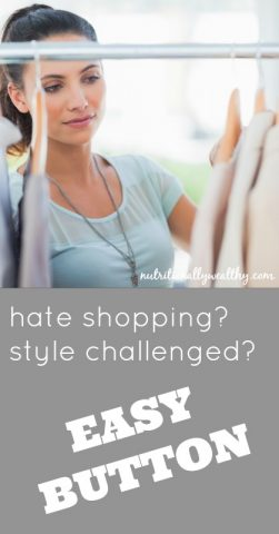 Personal Style Easy Button | Nutritionally Wealthy