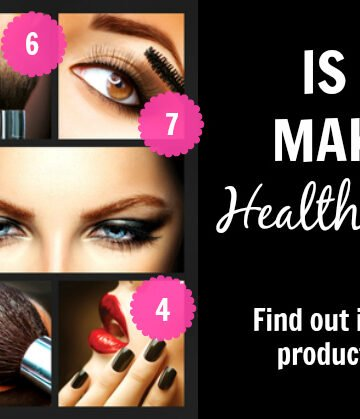 Is your makeup a health HAZARD? Find out its score here! | Nutritionally Wealthy